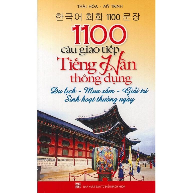 1100 Câu Giao Tiếp Tiếng Hàn Thông Dụng