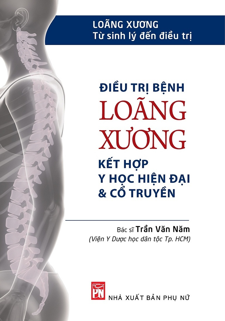 Sách Điều trị loãng xương kết hợp y học hiện đại và cổ truyền