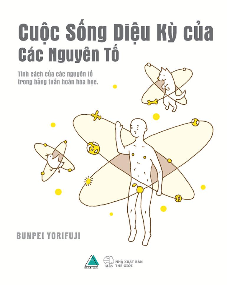 Cuộc sống diệu kỳ của các nguyên tố - Bunpei Yorifuji