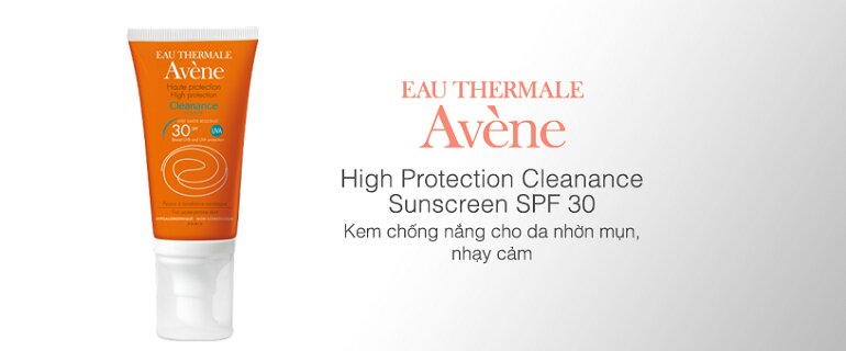Kem chống nắng Avene High Protection Cleanance SPF30