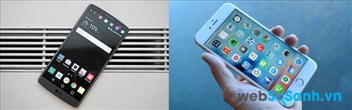 LG V10 và Apple iPhone 6S Plus