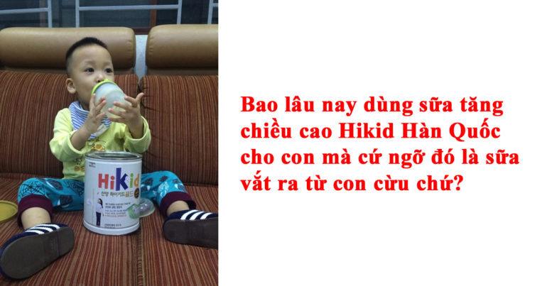 Có hay không sữa cừu Hikid tăng cân, tăng chiều cao cho trẻ từ 1 - 9 tuổi ?