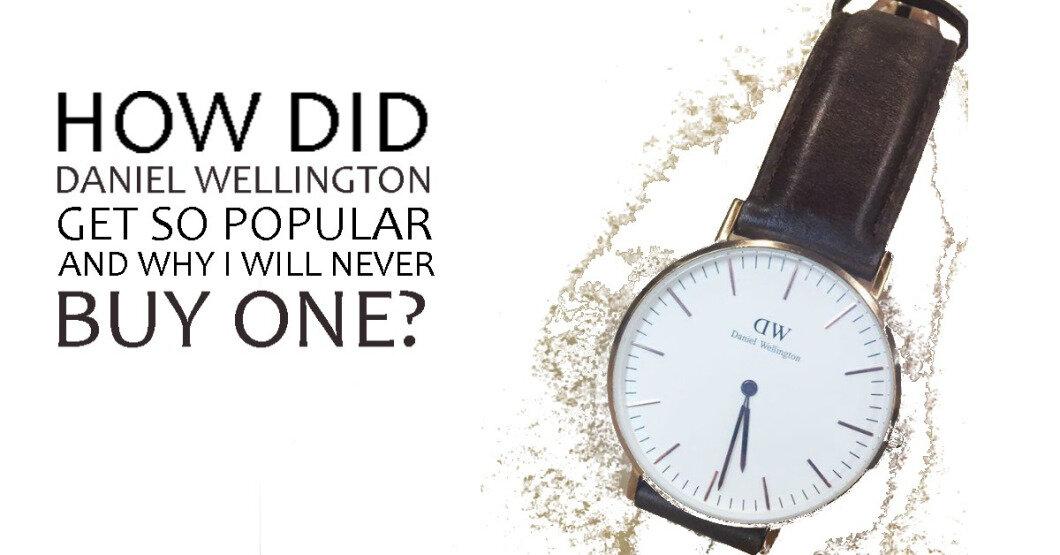 Công nghệ chính là yếu tố để quyết định có nên mua đồng hồ Daniel Wellington không?
