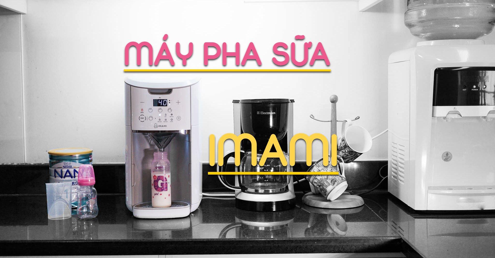 Máy pha sữa đa năng Imami.