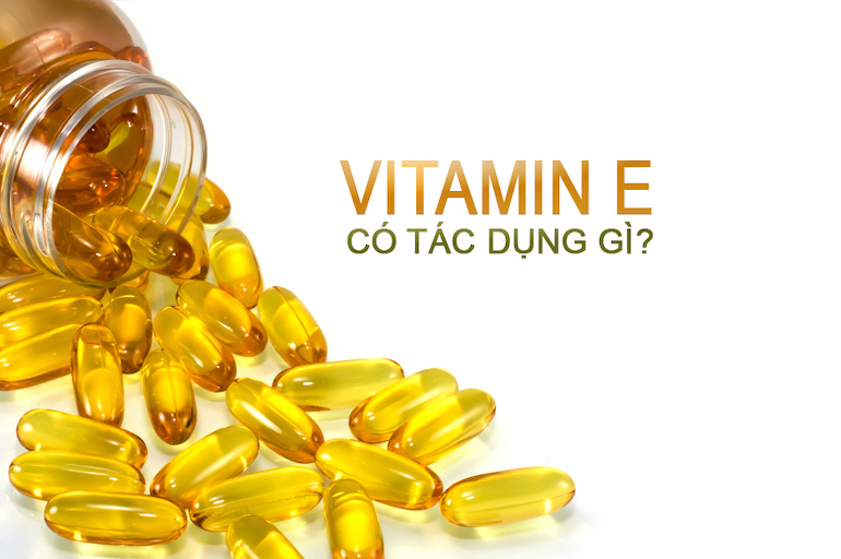 Những công dụng của Vitamin E mang lại trong việc làm đẹp