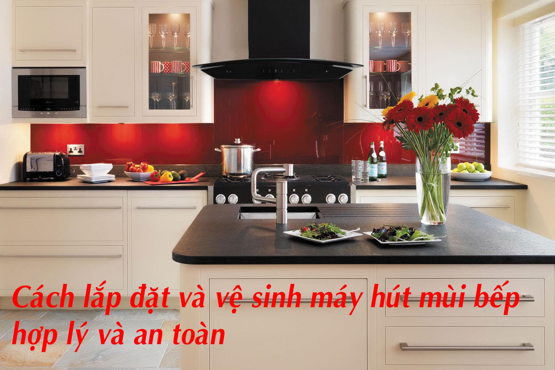 Cần phải lưu ý về vị trí và khoảng cách với bếp khi lắp đặt máy hút mùi