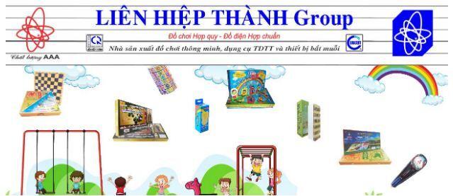 Liên Hiệp Thành Group - Nhà sản xuất đồ chơi thông minh đảm bảo an toàn cho trẻ em được chứng nhận phù hợp quy chuẩn an toàn đồ chơi quốc gia Việt Nam