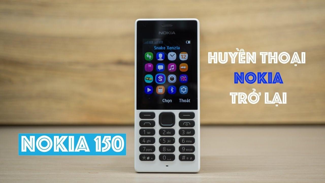 Chiếc điện thoại phổ thông Nokia 150 dual sim có chất lượng rất bền bỉ