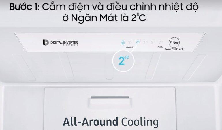 Cắm điện và điều chỉnh nhiệt độ ở Ngăn Mát là 2 độ C khi đó nhiệt độ ở Ngăn Đông Mềm sẽ ở -1 độ C