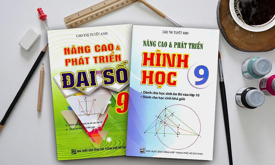 Nâng Cao & Phát Triển Đại Số, Hình Học 9