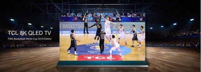 Đánh giá nhanh smart tiviTCL 8K QLED TV –FIBA Basketball World Cup 2019 Edition