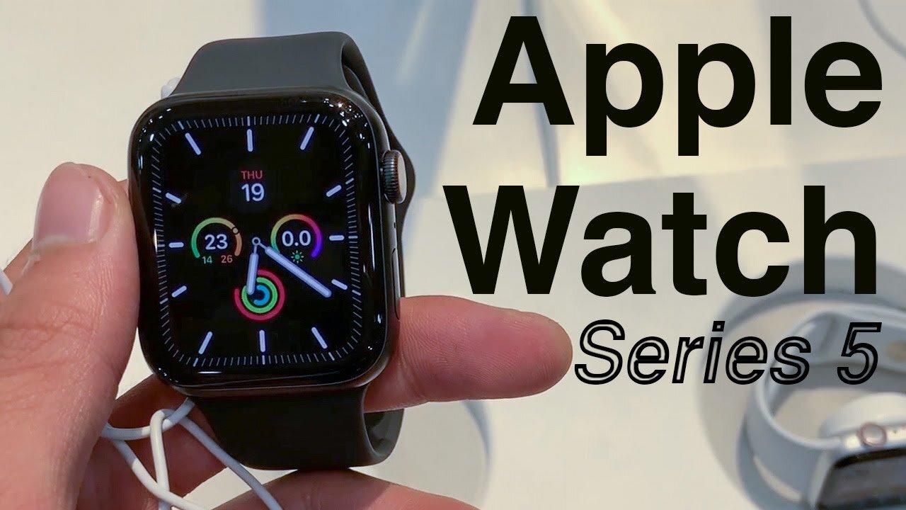 Apple Watch Series 5 đã lên kệ!