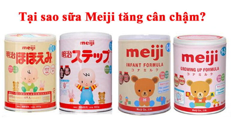 Tại sao sữa Meiji tăng cân chậm