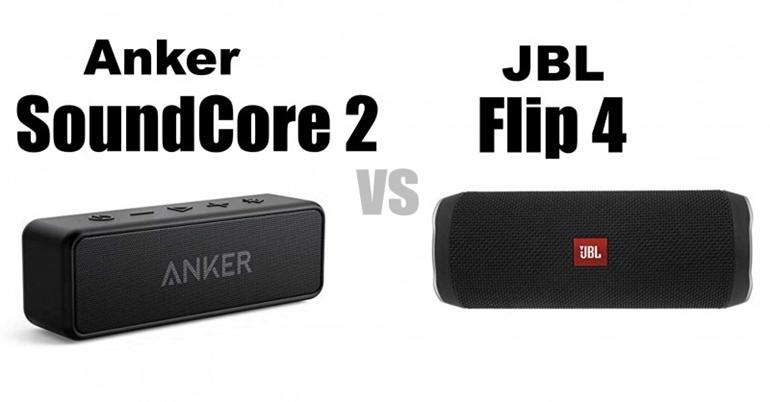 nên mua loa di động anker soundcore 2 hay jbl flip 4