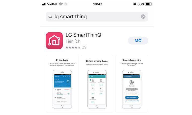 Tải ứng dụngLG SmartThinQ trênAppstore hoặc Google Play rồi cài đặt vào smartphone của mình