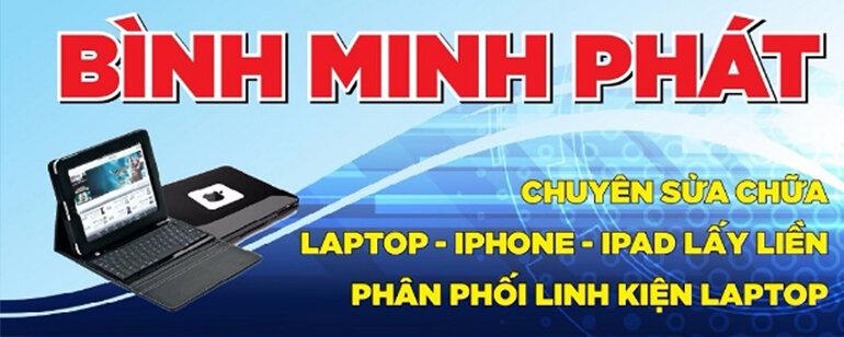 Bình Minh Phát chuyên phân phối linh kiện laptop, pin laptop TONV chất lượng cao, sạc dự phòng chính hãng TONV, linh kiện laptop chính hãng TONV, đồng thời chuyên sửa chữa laptop - iphone - ipad - tablet - smartphone lấy liền cam kết chất lượng.