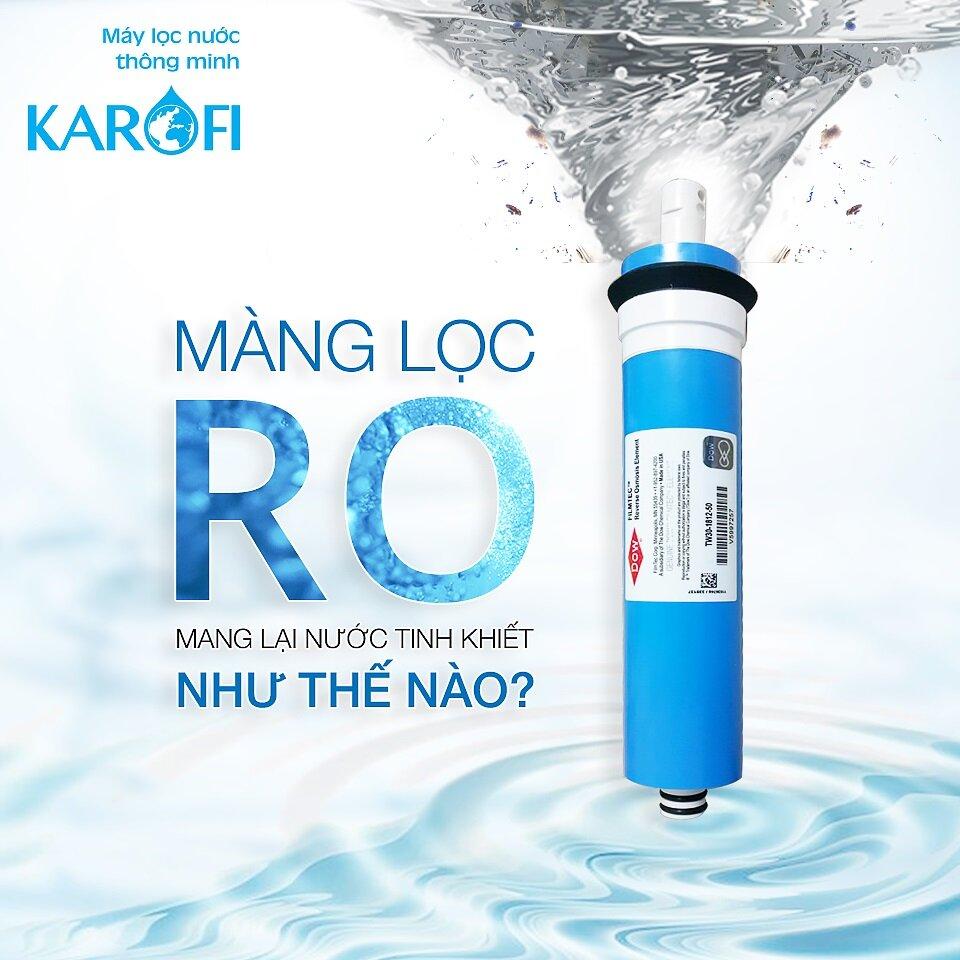Màng lọc RO Karofi chất lượng tuyệt hảo