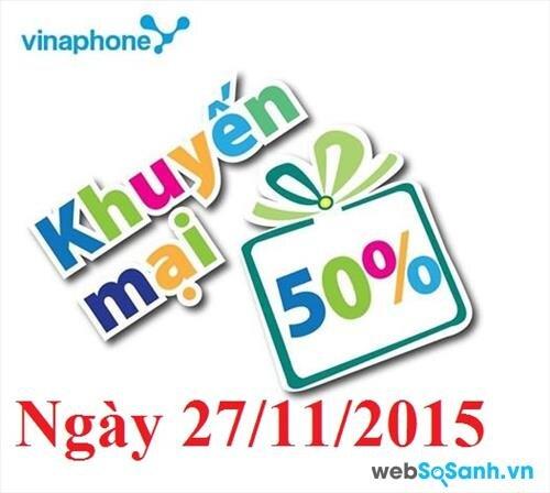 Chương trình khuyến mãi nạp thẻ Vinaphone chỉ trong 1 ngày duy nhất 27/11/2015