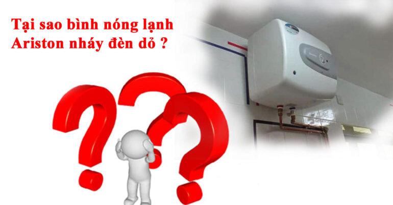 Bình nóng lạnh Ariston nháy đèn đỏ là tại sao ? Nguyên nhân và cách khắc phục tình trạng này ?