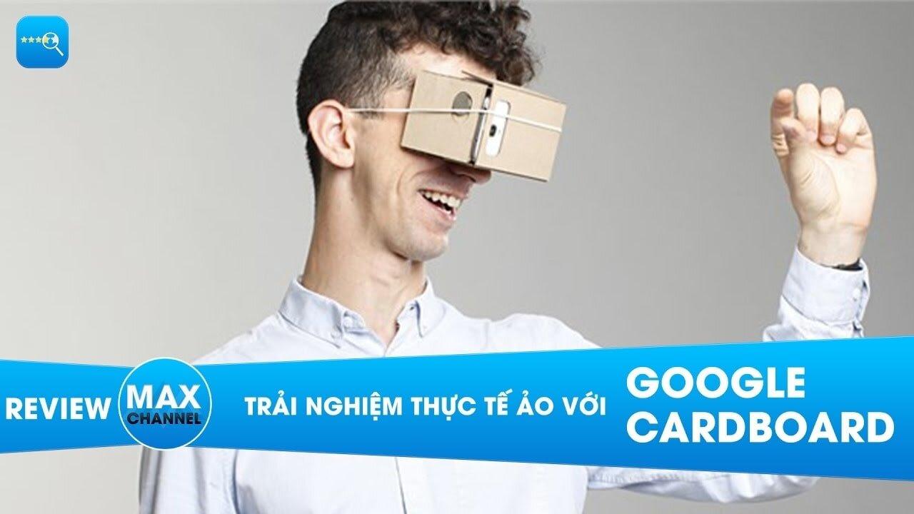 Kính thực tế ảo Google Cardboard có thiết kế đơn giản, thân thiện với môi trường