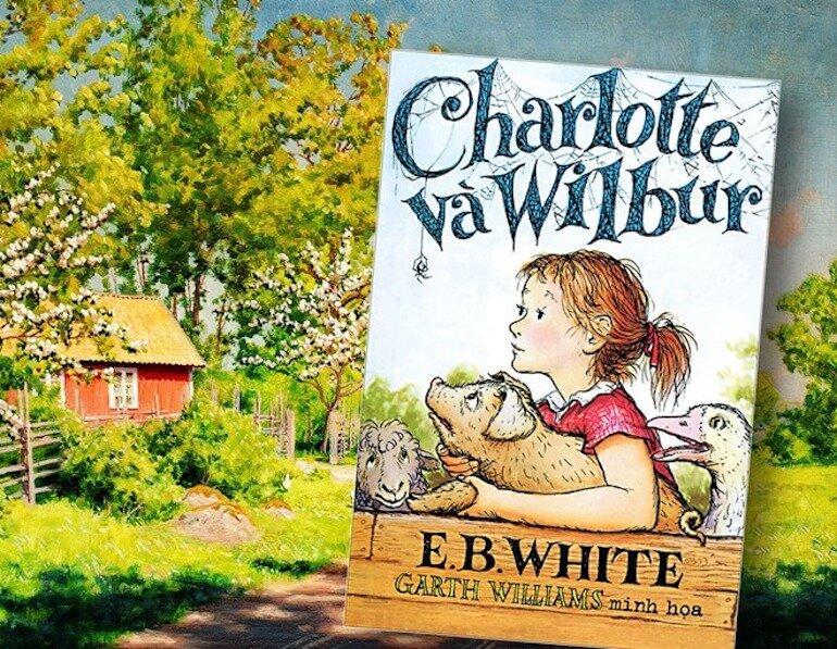 Charlotte Và Wilbur là câu chuyện về tình bạn đẹp được cả thế giới chia sẻ