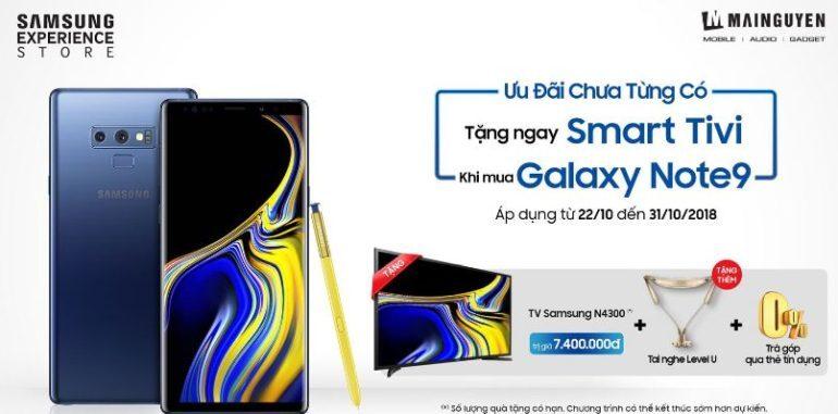 Tặng smart tivi Samsung 32 inch N4300 trị giá 7.000.000 vnđ(*) +Tai nghe Bluetooth Samsung Level U Flex trị giá 1.400.000 vnđ + Cơ hội trả góp 0% qua thẻ tín dụng khi mua điện thoại Samsung Galaxy Note 9N960 128GB trị giá 22.990.000 vnđ