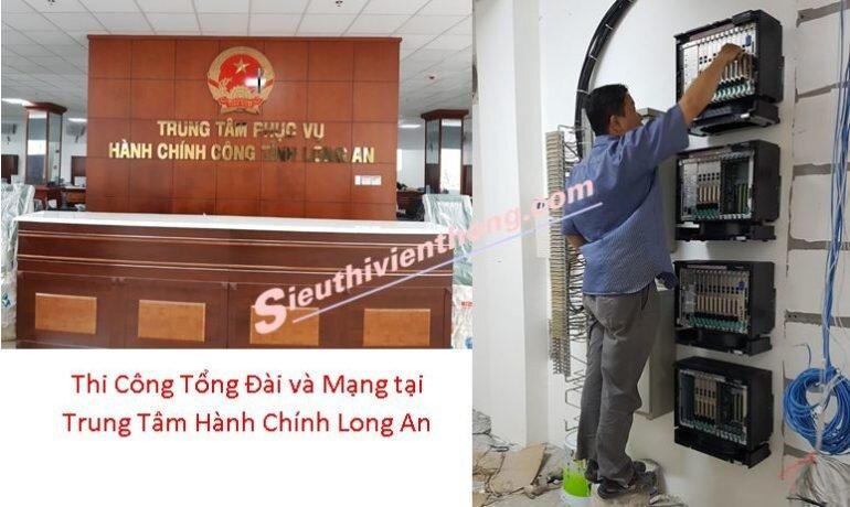 Thi Công Tổng Đài và Mạng tại Trung Tâm Hành Chính Long An