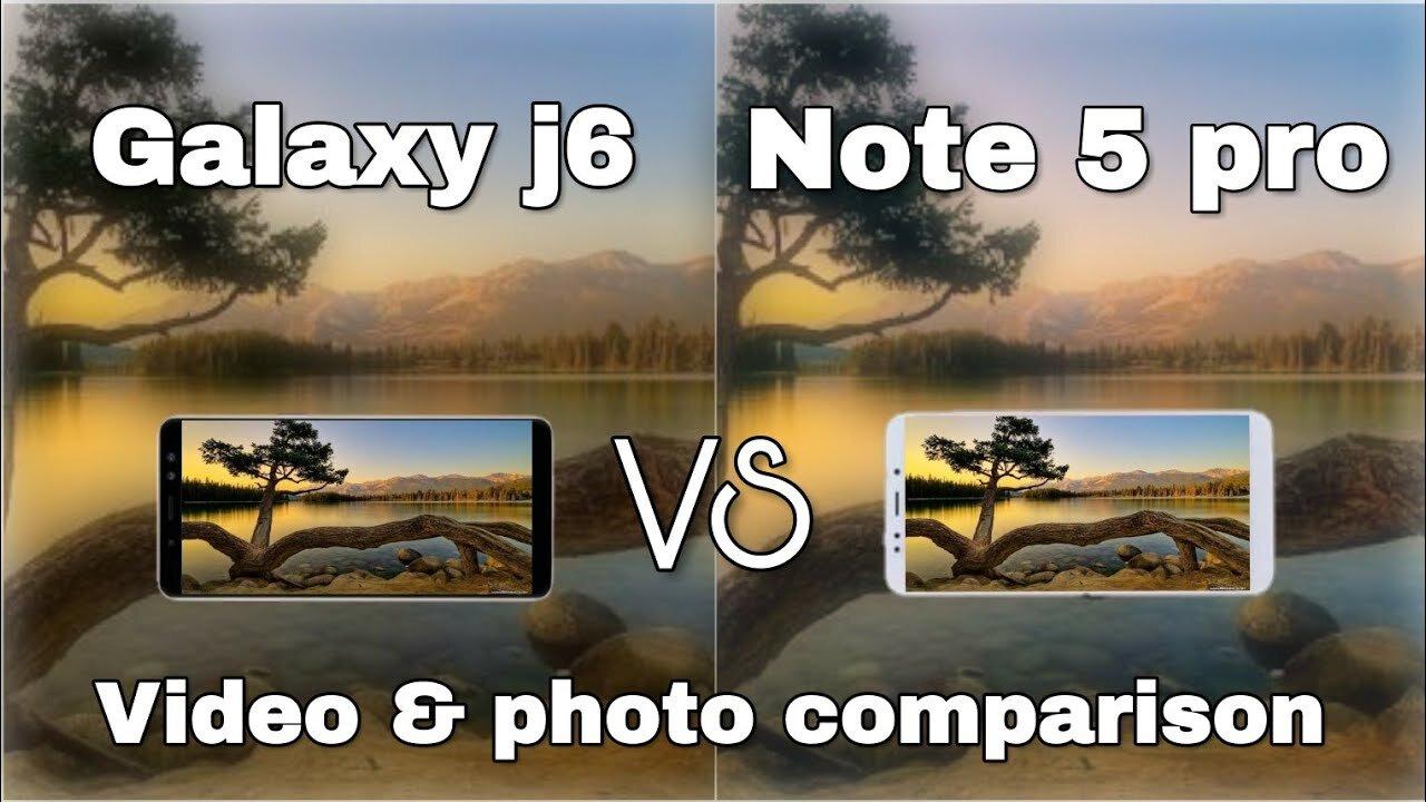 So sánh camera Galaxy J6 với Note 5 Pro