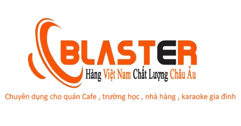 Blaster - Chuyên cung cấp và lắp đặt hệ thống loa chuyên dụng cho quán cafe, trường học, nhà hàng, karaoke gia đình tại Hà Nội