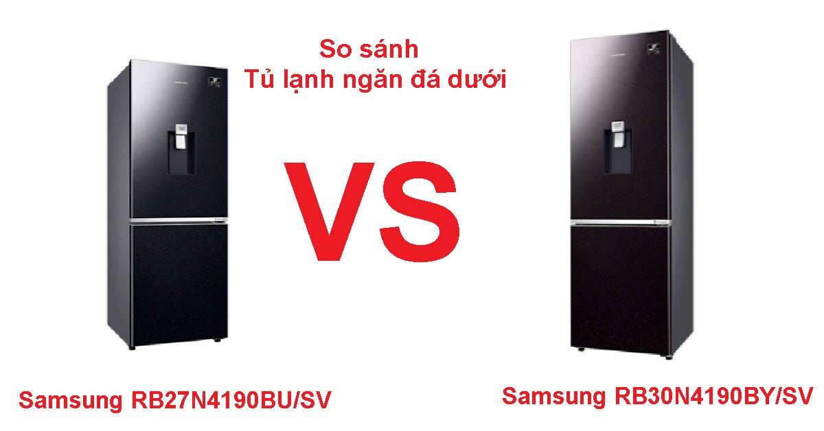 Sự khác biệt giữa tủ lạnh ngăn đá dưới Samsung RB30N4190BY/SV và Samsung RB27N4190BU/SV mới nhất 2021 là gì?