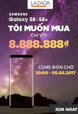 [ Lazada.vn ] Samsung Galaxy S8 và S8+ giá chỉ với 8.888.888đ. CLick XEM NGAY!