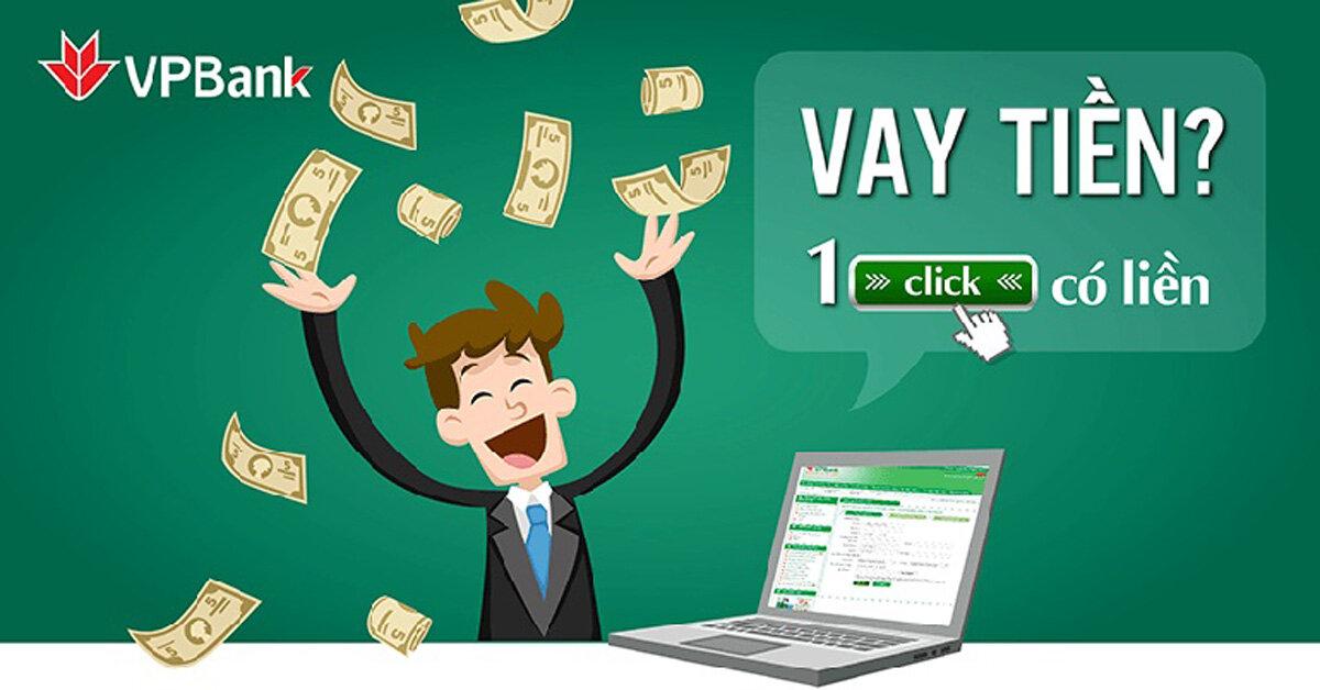 Điều kiện và thủ tục vay vốn tín chấp không cần tài sản đảm bảo tại ngân hàng VPBank năm 2019