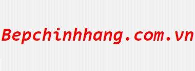 bepchinhhang.com.vn