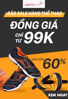 [ Lotte.vn ] Bão sale thể thao đồng giá - Chỉ từ 99k. Giảm đến 60%. Click XEM NGAY!