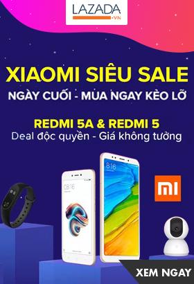 [ Lazada.vn ] Xiaomi siêu sale - Ngày cuối. Deal độc quyền xiaomi redmi 5A & redmi 5. Click XEM NGAY!