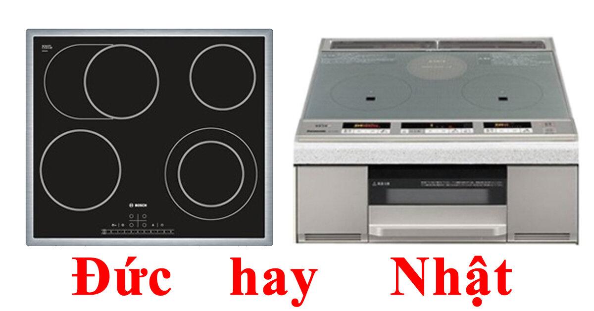 [ So sánh ] Chọn mua bếp từ đôi Đức hay Nhật thì chất lượng ?