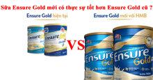 [ So sánh ] Sữa ensure gold thế hệ mới có gì nổi bật hơn sữa ensure thế hệ cũ ?