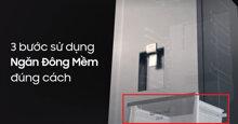 3 bước sử dụng ngăn đông mềm OPTIMAL FRESH ZONE trên tủ lạnh Samsung đúng cách