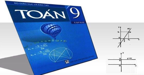 3 điều cần biết về sách giáo khoa toán 9 tập 2 năm học 2020
