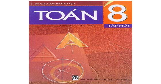 3 điều phải biết để học tốt sách giáo khoa toán 8 tập 1