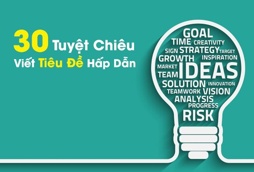 30-cong-thuc-dat-tieu-de-de-nhu-an-chao-tang-kem-200-mau-tieu-de-thoi-mien-chi-viec-dien-vao-cho