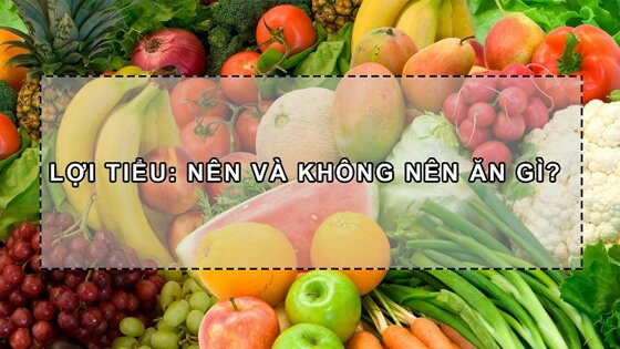 36 thực phẩm lợi tiểu từ thiên nhiên cho trẻ nhỏ, người bệnh sỏi thận