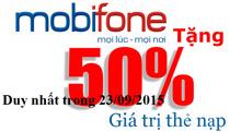 Mobifone khuyến mãi 50% giá trị thẻ nạp trong ngày 23/9/2015