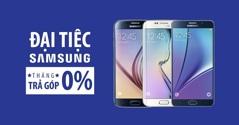Mua điện thoại Samsung trả góp lãi suất 0% ở đâu tốt nhất