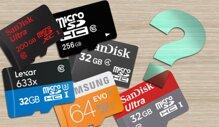 5 kinh nghiệm chọn thẻ nhớ microSD để phù hợp với nhu cầu sử dụng