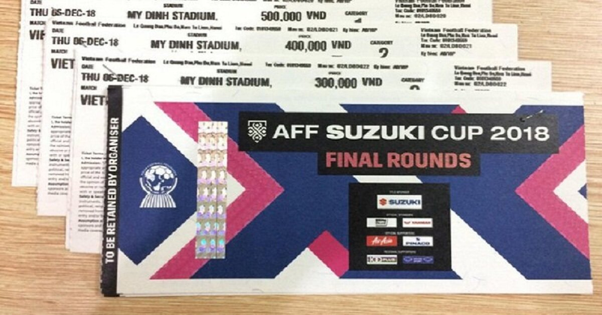 6 dấu hiệu nhận biết Thật – Giả khi mua vé xem bóng đá trận chung kết AFF Suzuki Cup 2018