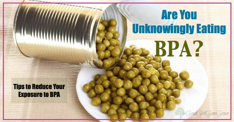 8 cách để giảm tiếp xúc với BPA