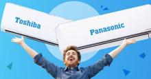 So sánh máy lạnh Toshiba và Panasonic về ưu nhược điểm. Nên mua điều hòa Toshiba hay Panasonic ?
