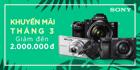 Giảm giá tới 2 TRIỆU ĐỒNG - Mua máy ảnh và ống kính Sony chưa bao giờ rẻ đến thế