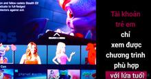 Hướng dẫn kiểm soát các nội dung xấu trên Smart tivi LG